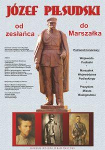 Plansza wystawy Józef Piłsudski od zesłańca do Marszałka