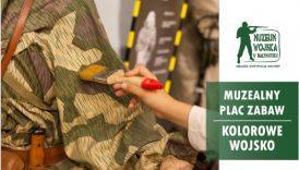 """Czytaj więcej o: Muzealny Plac Zabaw: """"Kolorowe wojsko"""" (16 września)"""