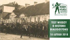 Czytaj więcej o: Test wiedzy o historii Białegostoku (18 lutego)