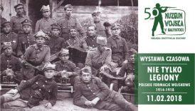 """Czytaj więcej o: Otwarcie wystawy: """"Nie tylko Legiony. Polskie formacje wojskowe 1914-1918"""""""
