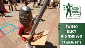 Czytaj więcej o: Święto ulicy Kilińskiego (27 maja)