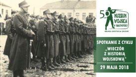 Czytaj więcej o: Wieczór z historią wojskową. Spotkanie z J. Strenkowskim (29 maja)