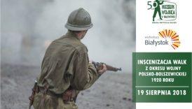 """Czytaj więcej o: """"Inscenizacja walk z okresu wojny polsko-bolszewickiej 1920 roku"""" (19 sierpnia)"""