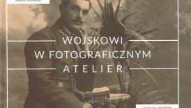 okładka - Wojskowi w fotograficznym atelier