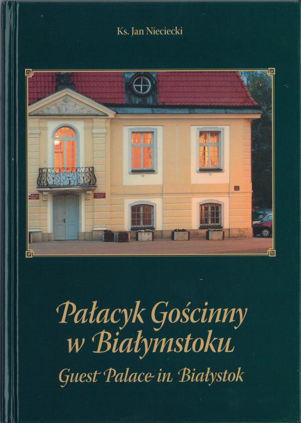okładka - Pałacyk Gościnny w Białymstoku