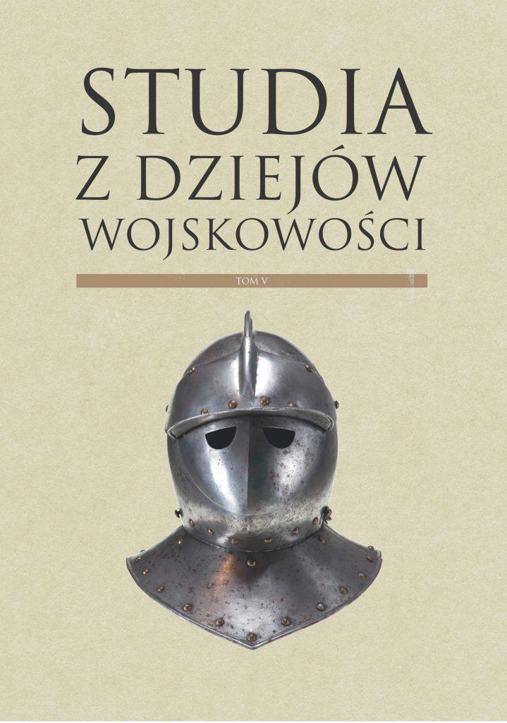 okładka - Studia z Dziejów Wojskowości t. 5