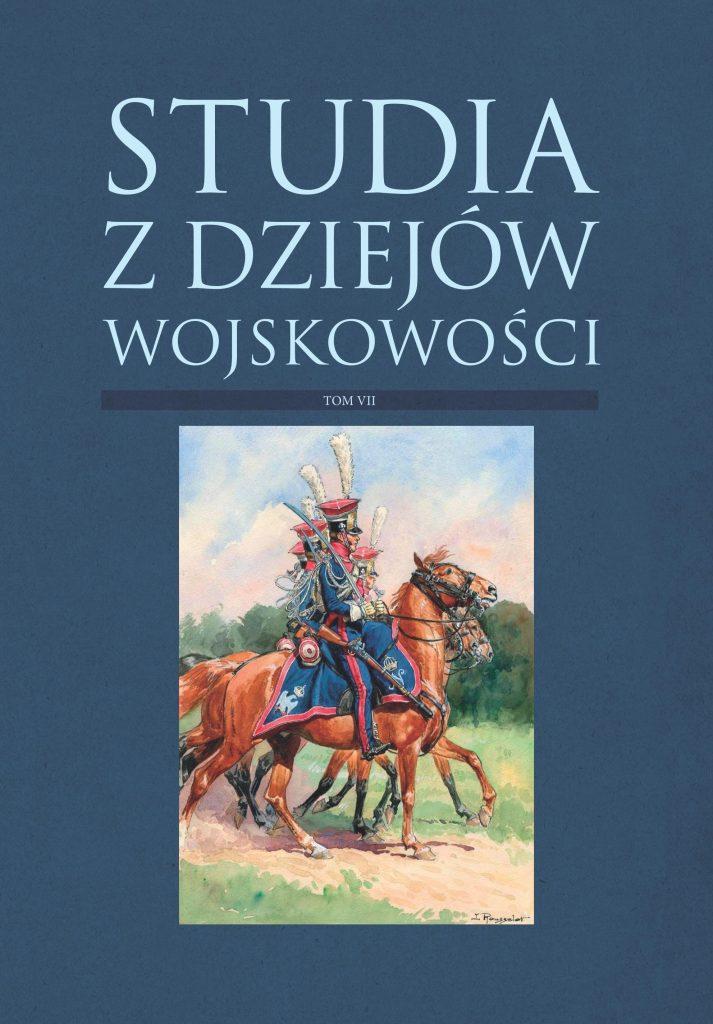 okładka - Studia z Dziejów Wojskowości t. 7