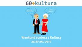 Czytaj więcej o: Weekend Seniora z Kulturą (28-29 września br.)