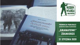 """Czytaj więcej o: Promocja książki pt. """"Granatowi żołnierze (…)"""" (31 stycznia 2020 roku)"""