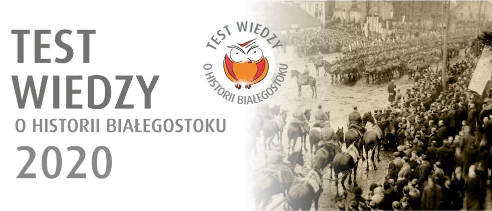Test Wiedzy o Historii Białegostoku