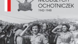 """Czytaj więcej o: Wystawa """"Szkoła Młodszych Ochotniczek 1942-1948"""" (od 15 października)"""