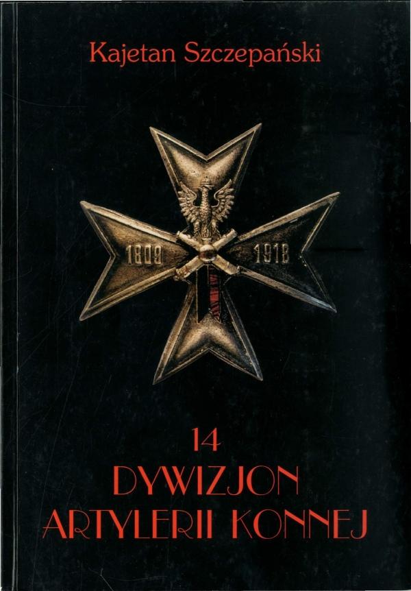 2004 Kajetan Szczepański, Wspomnienia o 14. Dywizjonie artylerii konnej