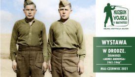 """Czytaj więcej o: Wystawa plenerowa """"W drodze. Żołnierze armii Andersa 1941-1946"""" (do dn. 21 czerwca br.)"""