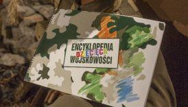 Czytaj więcej o: Dziecięca Encyklopedia Wojskowości