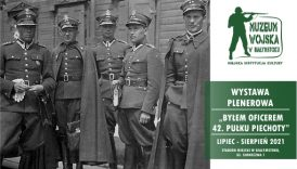 """Czytaj więcej o: Wystawa plenerowa """"Byłem oficerem 42. pułku piechoty"""" (od 12 lipca br.)"""
