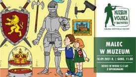 Czytaj więcej o: Rodzinny Weekend. Malec w Muzeum (18 września br.)
